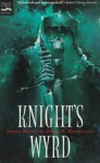Knight's Wyrd - Debra Doyle, James D. Macdonald