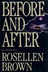 Before and After: A Novel - Rosellen Brown