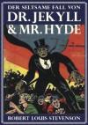 Der seltsame Fall des Dr. Jekyll und Mr. Hyde (German Edition) - Robert Louis Stevenson