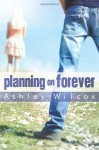 Planning on Forever - Ashley Wilcox