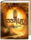 Das geheimnisvolle Amulett (Assalay, #1) - Tracey Mathias