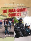 The Arab-Israeli Conflict - Nicola Barber, Patience Coster