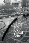 Ethics and the Visual Arts - Gail Levin