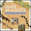 Make Bracelets - Jo Moody