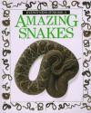 Amazing Snakes - Alexandra Parsons