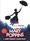 Mary Poppins and Mary Poppins Comes Back - P.L. Travers
