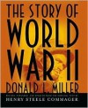 The Story of World War II - Henry Steele Commager