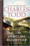 An Unwilling Accomplice (Bess Crawford Mysteries) - Charles Todd