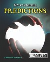 Mysterious Predictions - Kathryn Walker