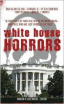 White House Horrors - Bill Crider