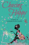 Chasing Happy: 1 (Chasing Happy Trilogy) - Miss Laurene Bobb-Semple
