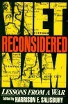 Vietnam Reconsidered: Lessons From A War - Harrison E. Salisbury