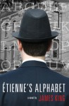 Etienne's Alphabet - James King