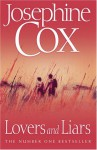 Lovers And Liars - Josephine Cox