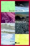 Der Wolkenatlas: Roman - David Mitchell