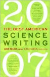 The Best American Science Writing 2007 - Gina Kolata, Jesse Cohen