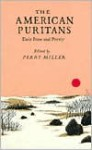 The American Puritans: Their Prose and Poetry - Perry Miller