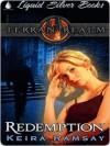 Redemption - Keira Ramsay, T.L. Schaefer