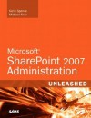 Microsoft SharePoint 2007 Unleashed - Michael Noel, Colin Spence