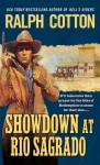Showdown at Rio Sagrado - Ralph Cotton