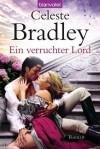 Ein verruchter Lord - Celeste Bradley, Cora Munroe