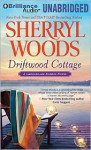 Driftwood Cottage - Sherryl Woods, Christina Traister