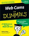 Web Cams for Dummies [With CDROM] - Wallace Wang