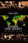 Global Civil Society: An Answer to War - Mary Kaldor