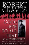 Good-Bye to All That - Robert Graves