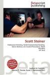 Scott Steiner - Lambert M. Surhone, VDM Publishing, Susan F. Marseken