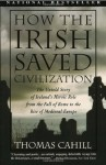 How the Irish Saved Civilization (Hinges of History) - Thomas Cahill