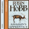 Assassin's Apprentice: The Farseer Trilogy, Book 1 - Robin Hobb