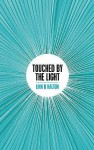 Touched by the Light - Linn B. Halton
