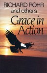 Grace in Action - Richard Rohr