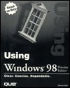 Using Windows 98 Preview Edition - Michael Miller
