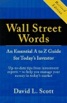Wall Street Words: An Essential A To Z Guide For Today's Investor - David L. Scott