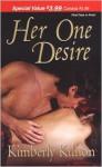 Her One Desire - Kimberly Killion