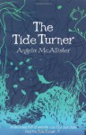 The Tide Turner - Angela McAllister