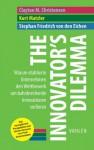 The Innovator's Dilemma: Warum etablierte Unternehmen den Wettbewerb um bahnbrechende Innovationen verlieren (German Edition) - Clayton M. Christensen, Kurt Matzler, Stephan Friedrich von den Eichen