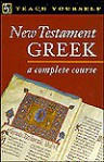 New Testament Greek Complete Course - Passport Books