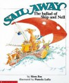 Sail Away: The Ballad of Skip and Nell - Mem Fox, Pamela Lofts