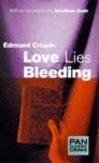 Love Lies Bleeding - Edmund Crispin, Jonathan Gash