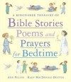 A Kingfisher Treasury of Bible Stories, Poems, and Prayers for Bedtime - Ann Pilling, Kady MacDonald Denton