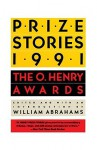 Prize Stories 1991: The O. Henry Awards - William Miller Abrahams, Martha Levin