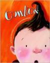 Cowlick! - Christin Ditchfield, Rosalind Beardshaw