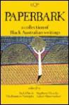Paperbark: A Collection of Black Australian Writings - Jack Davis, Stephen Muecke, Mudrooroo, Adam Shoemaker