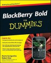 BlackBerry Bold For Dummies - Dante Sarigumba, Robert Kao