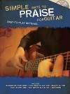 Simple Ways to Praise for Guitar: Easy-To-Play Arrangements [With CD (Audio)] - Shawnee Press
