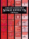 Create Your Own Stage Effects - Gill Davies