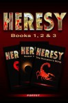 Heresy: Book 1,2 & 3 - Poppet